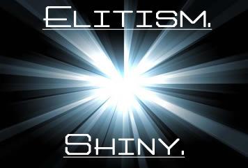 elitismshiny2.jpg